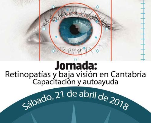 Jornada: Retinopatías y Baja Visión en Cantabria. Capacitación y Autoayuda